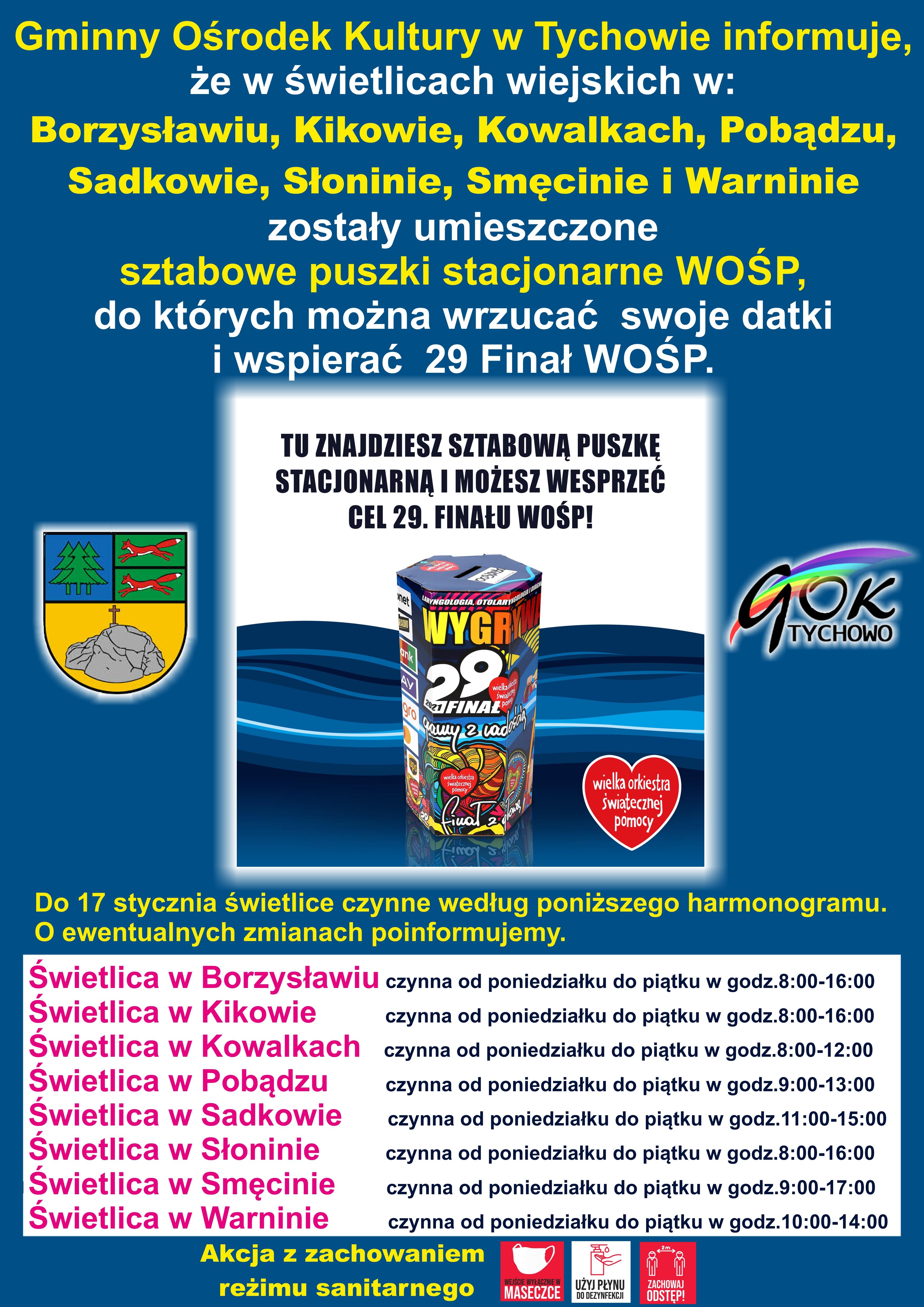 Plakat informujący o stacjonarnych puszkach WOŚP. W jaki miejscowościach , w jakich godzinach.