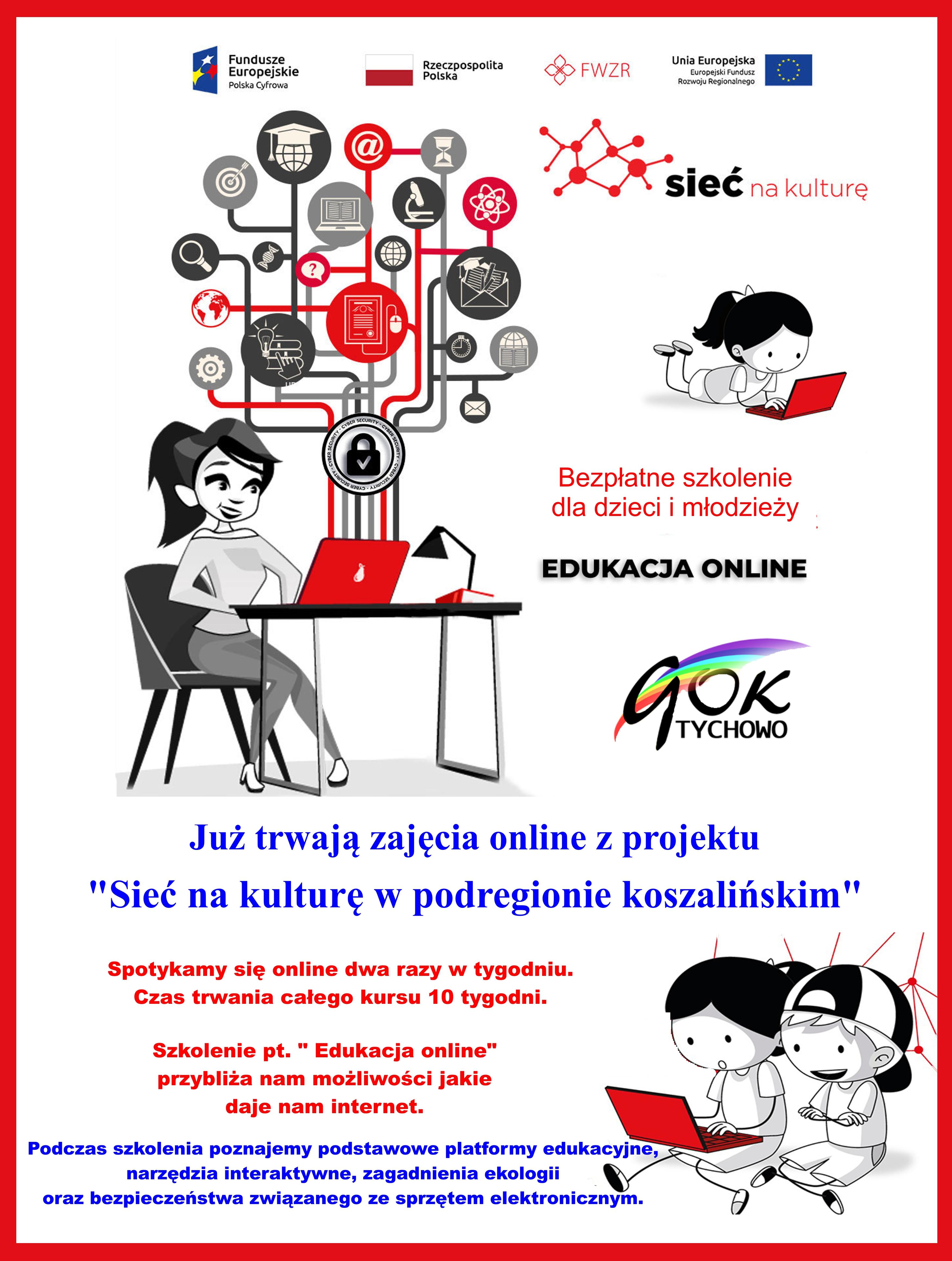 Plakat informujący o trwających zajęciach online. Tematem zajęć jest edukacja online. Spotykamy się 2 razy w tygodniu. Zdobywamy nową wiedzę i umiejętności.
